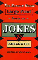 The Random House Large Print Book of Jokes and Anecdotes