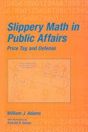 Slippery Math In Public Affairs Pdf/ePub eBook