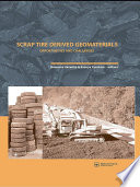 Scrap Tire Derived Geomaterials   Opportunities and Challenges