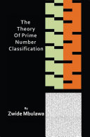The Theory of Prime Number Classification