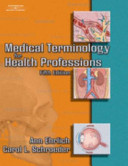 Medical Terminology for Health Professions  5e   Medical Terminology for Health Professions Blackboard Toolbox  5e   Medical Terminology for Health Professions Audio Cds  5e Book