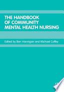 The Handbook of Community Mental Health Nursing Book