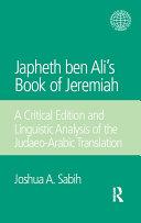 Japheth ben Ali s Book of Jeremiah