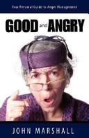 Good and Angry  Book PDF