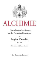 Pdf Alchimie : Nouvelles études diverses sur les Portraits alchimiques Telecharger