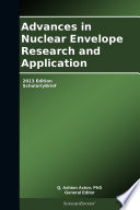 Advances in Nuclear Envelope Research and Application: 2013 Edition