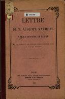 Lettre de m. Auguste Mariette a m. le vicomte de Rougé sur les résultats des fouilles entreprises par ordre du vice roi d'Égypte