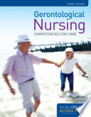Gerontological Nursing  : Competencies for Care