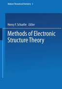 Methods of Electronic Structure Theory