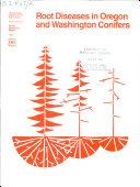Root Diseases in Oregon and Washington Conifers