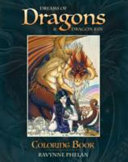 Dreams of Dragon and Dragon Kin Coloring Book