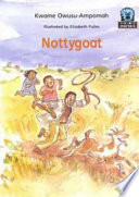 Books - Junior African Writers Series Starter Level 2: Nottygoat | ISBN 9780435894894