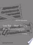 Low Rise - High Density