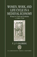 Women  Work  and Life Cycle in a Medieval Economy