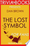 The Lost Symbol  A Novel by Dan Brown  Trivia On Books  Book