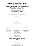 The American Bar - The Canadian Bar - The Mexican Bar - The International Bar