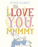 Peter Rabbit I Love You Mummy [Pdf/ePub] eBook