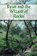 Ryan and the Wizard of Rocks
