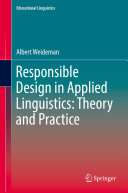 Responsible Design in Applied Linguistics: Theory and Practice