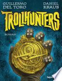 Trollhunters  : Roman
