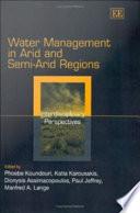 Water Management in Arid and Semi arid Regions