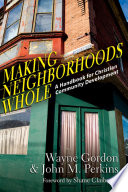 Making Neighborhoods Whole