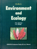 Krishna's Environment and Ecology; for B. Tech Ist and IInd semester students of All Engineering Colleges affiliated to U.P. Technical University, Lucknow; As per revised syllabus, w.e.f. 2008-09