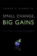 Small Change  Big Gains
