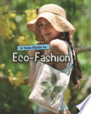 A Teen Guide to Eco Fashion Book