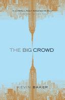 The Big Crowd Pdf/ePub eBook