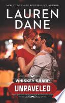 Whiskey Sharp  Unraveled  Whiskey Sharp  Book 1  Book PDF