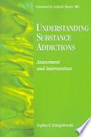 Understanding Substance Addictions