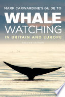 Mark Carwardine s Guide To Whale Watching In Britain And Europe Book