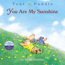 Toot   Puddle  You Are My Sunshine Book