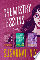 Chemistry Lessons Box Set  Books 1 3