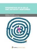 Epigenetics of B Cells and Antibody Responses