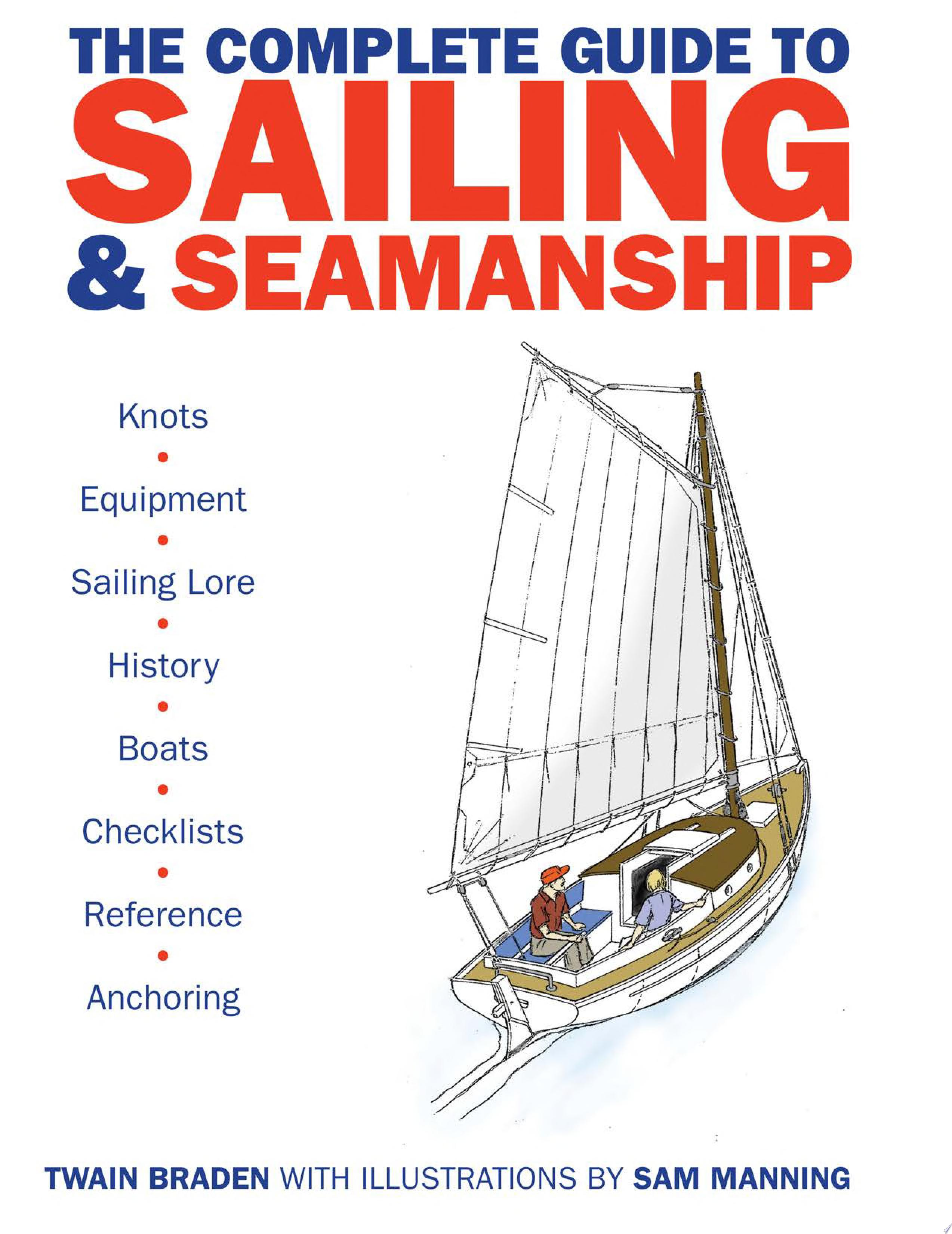 The Complete Guide to Sailing   Seamanship
