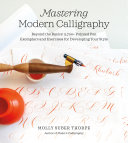 Pdf Mastering Modern Calligraphy Telecharger