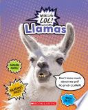 Llamas  Wild LIfe LOL