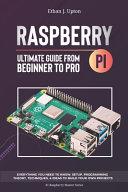 Raspberry Pi 4 Ultimate Guide Book