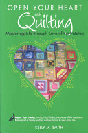 Open Your Heart with Quilting