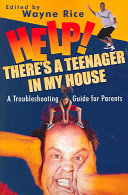Help! There's a Teenager in My House
