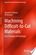 Machining Difficult-to-Cut Materials