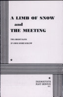 A Limb of Snow and the Meeting