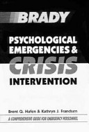 Psychological Emergencies and Crisis Intervention Book