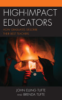 link to High impact educators : how graduates describe their best teachers in the TCC library catalog