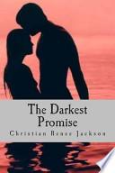 The Darkest Promise