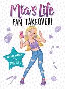 Mia's Life: Fan Takeover!