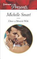 Once a Moretti Wife [Pdf/ePub] eBook