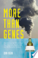 More Than Genes